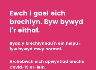 Ewch i gael eich brechlyn. Byw bywyd i'r eithaf.